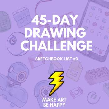 45-Day Drawing Challenge (Sketchbook List #3)