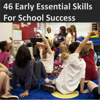 46 Early Essential Skills for School Success: Progress Rep