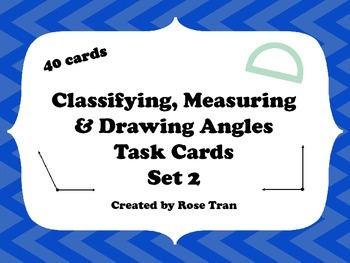 NEW  Classify, Measure, Draw Angles Task Cards (4.7C,4.7D