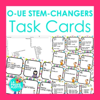 48 Spanish Present Tense O-UE Stem-changers Task Cards