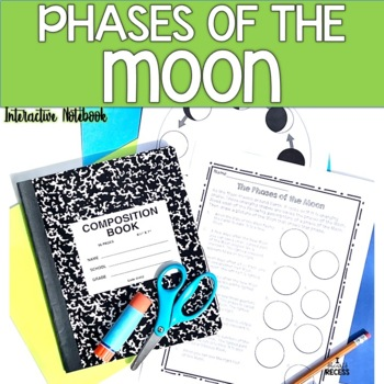 Phases of the Moon Interactive Notebook