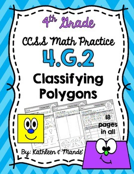 4.G.2 Practice Sheets: Classifying Polygons {Triangles & Q