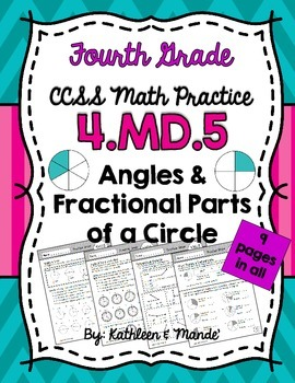 4.MD.5 Practice Sheets: Relating Angles, Degrees, & Fracti