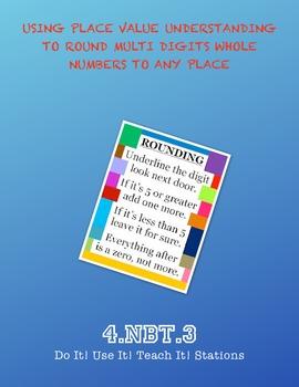 4.NBT.3 Do It! Use It! Teach It! Stations