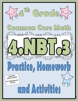4.NBT.3 Practice, Homework, and Activities 4th Grade Commo