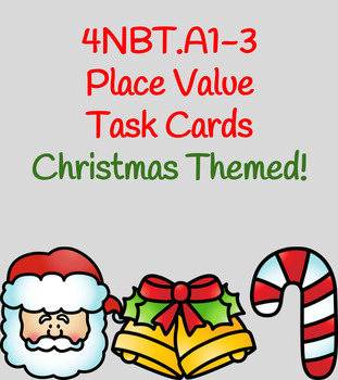 4NBTA Place Value Task Cards- Christmas Themed