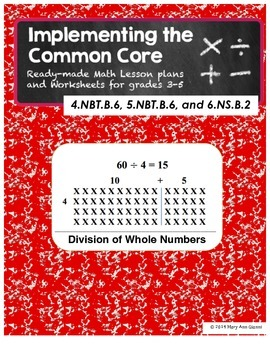 4.NBT.B.6, 5.NBT.B.6, and 6.NS.B.2 Division of Whole Numbers