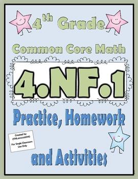 4.NF.1 Practice, Homework, and Activities 4th Grade Common