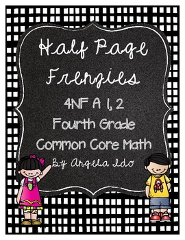 """4.NF.A.1 Recognize and Generate Equivalent Fractions """"Half"""