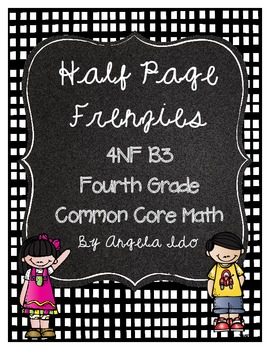 """4NFB Common Core Fractions 4th Grade (Fourth) """"Half Page F"""