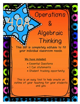 4.OA I Can Statements, Essential Questions and Student Tracking
