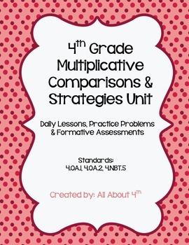 4th Grade Multiplication Unit: 4.OA.1, 4.OA.2, 4.NBT.5