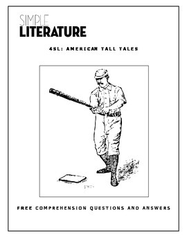 4SL - American Tall Tales - FREE Comprehension Questions a
