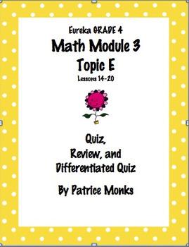 4th Gr Eureka Math Module 3 Topic E Lessons 14-20  Differe