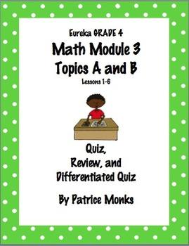 4th Gr Eureka Math Module 3 Topics A &B  Lessons 1-6 Diffe