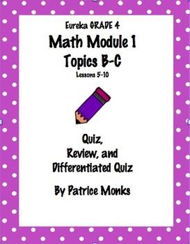 4th Gr Eureka Math Module 3 Topics C & D Lessons 7-13 Diff