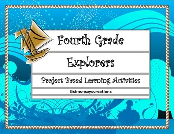 4th Gr S.S: Famous Explorers Project Based Learning Activi