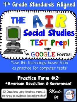 4th Grade AIR SS Test Prep #2 Using Google Forms (Am Revol