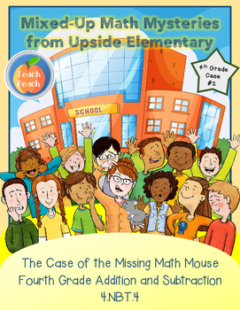 4th Grade Addition and Subtraction Mystery (4.NBT.4)