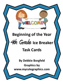 4th Grade Beginning of the Year Ice Breaker Task Cards Get