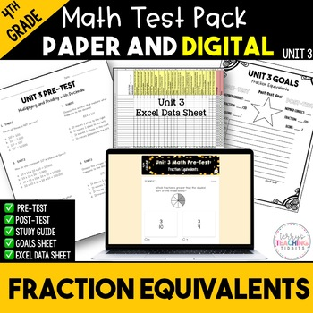 Fraction Equivalents Test Pack *4th Grade* {Unit 3}