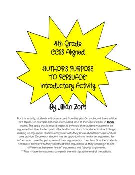 4th Grade CCSS ALIGNED Author's Purpose - Persuade, Constr