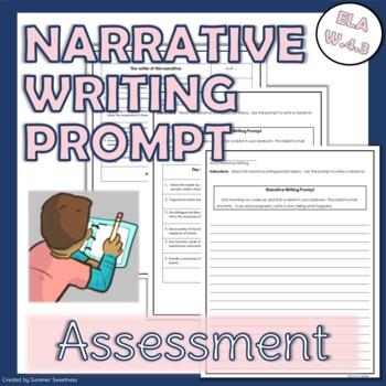 4th Grade CCSS ELA W.3 Assessment