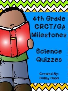 4th Grade Science CRCT/GA Milestones Review Quizzes