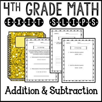 Addition and Subtraction Math Exit Slips Assessments 4th G