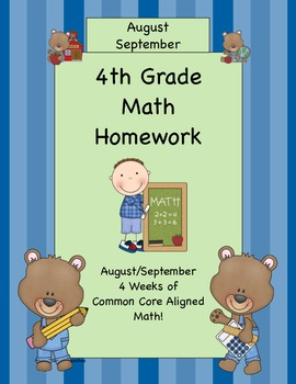 4th Grade Common Core Aligned Homework Pack (4 Weeks) Augu