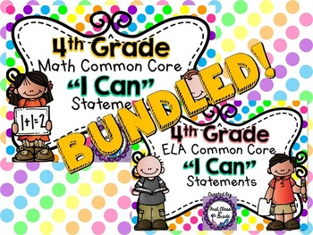 "4th Grade Common Core ELA & Math ""I Can"" Statements (Polka Dots)"
