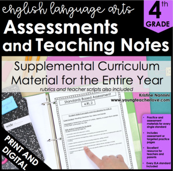 4th Grade English Language Arts Assessments and Teaching Notes *ALL STANDARDS