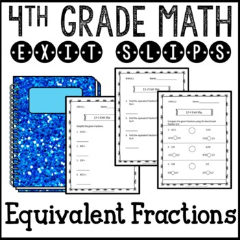 Equivalent Fractions Math Exit Slips Assessments 4th Grade