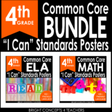 """4th Grade Common Core """"I Can"""" Standards Posters {ELA & MAT"""