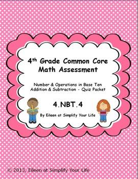 4th Grade Common Core Math Assessment:  4.NBT.4  Addition