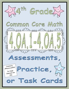 4th Grade Common Core Math Assessments 4.OA.1 - 4.OA.5