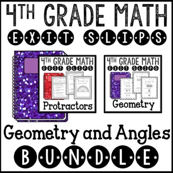 Geometry and Angles Math Exit Slips or Assessments 4th Gra