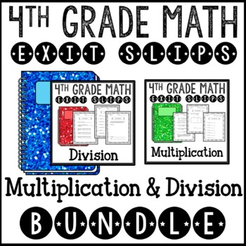 Math Exit Slips Assessments Multiplication Division 4th Gr