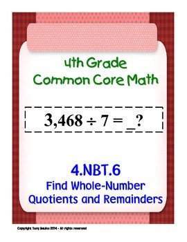 4th Grade Common Core Math - Whole-Number Quotients and Re