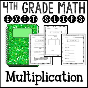 Multiplication Math Exit Slips or Assessments 4th Grade Co
