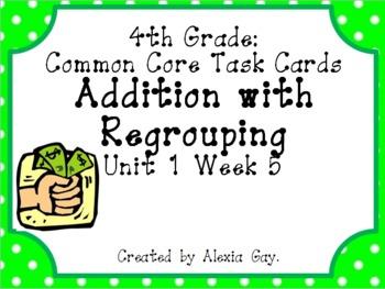4th Grade Common Core Task Cards: Multi-Digit Addition Uni