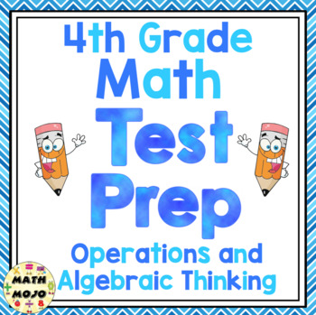 4th Grade Common Core Math Test Prep - Operations and Alge
