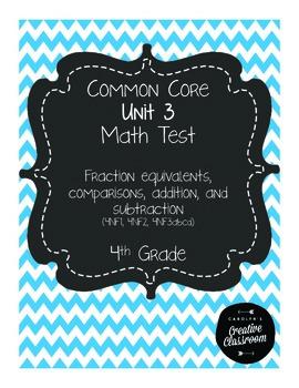 4th Grade Common Core Unit 3 Math Test: Fractions Part 1