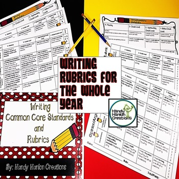 Common Core Writing Standards and Rubrics