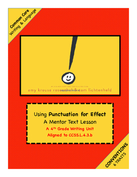 4th Grade Conventions TRAIT: Writing Unit using EXCLAMATIO