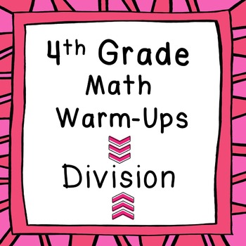 4th Grade Daily Math Review or Morning Warm Ups Long Divis