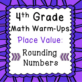 4th Grade Daily Math Review or Warm Ups Place Value Roundi