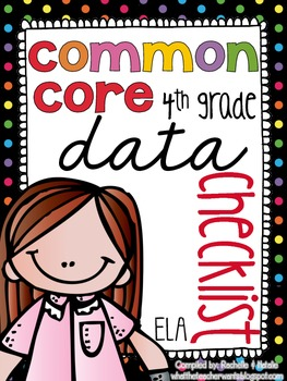 {4th Grade} ELA Common Core Data Checklist