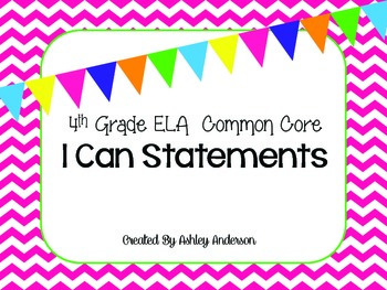 4th Grade ELA Common Core I Can Statements