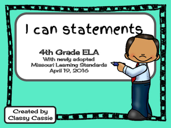 4th Grade ELA Missouri Learning Standards I can Statement